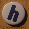 Lowercase H Button Badge