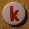 Lowercase K Button Badge