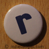 Lowercase R Button Badge