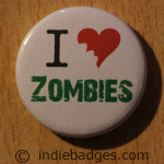 I Love Heart Zombies Button Badge