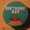 Birthday Boy 38mm Button Badge